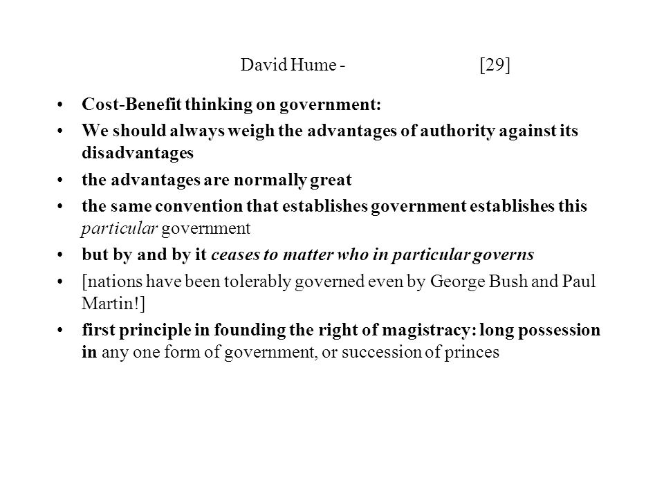 David Hume - [29] Cost-Benefit thinking on government: